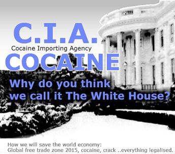 CIA - Cocaína Importada Agencia.