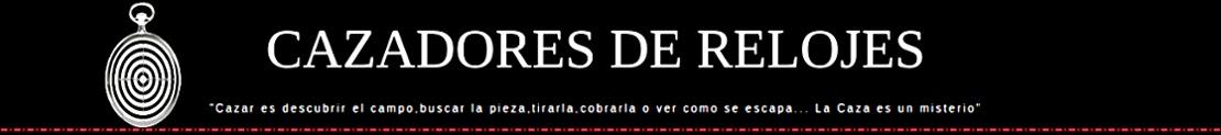 CAZADORES DE RELOJES