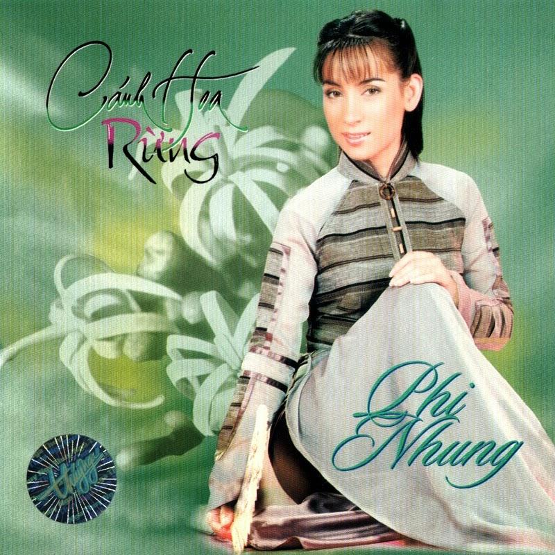 Thúy Nga CD242 - Phi Nhung - Cánh Hoa Rừng (NRG)
