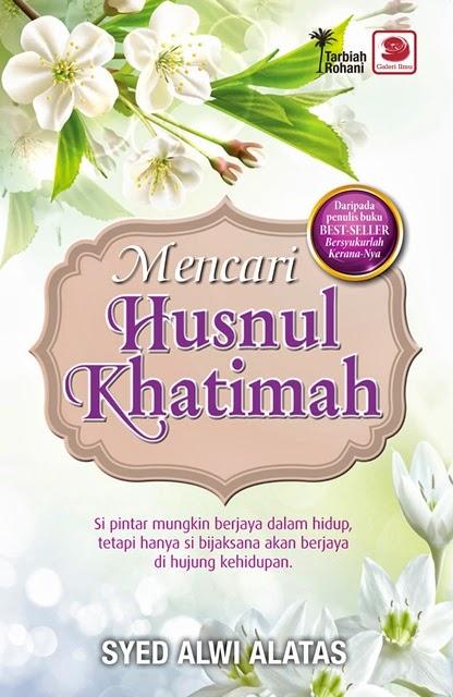 Mencari Husnul Khatimah (Malaysia - 2013)