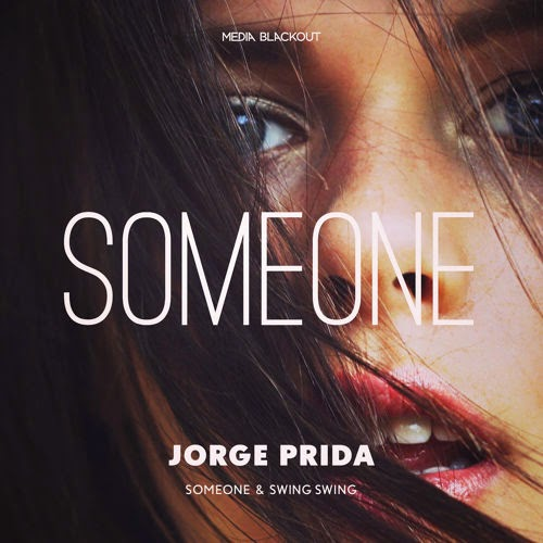 Jorge Prida - Someone EP