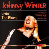 johnny winter - livin' the blues (1997)
