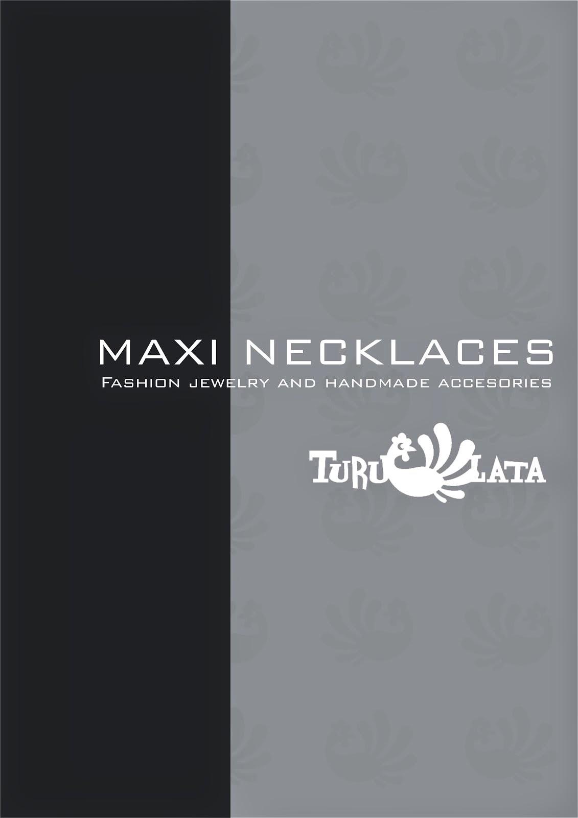 * * catálogo MAXI NECKLACES* *