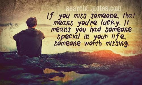 Quotes About Missing Someone Special Missing That Special S...