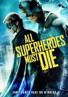 All Superheroes Must Die (2011) online y gratis