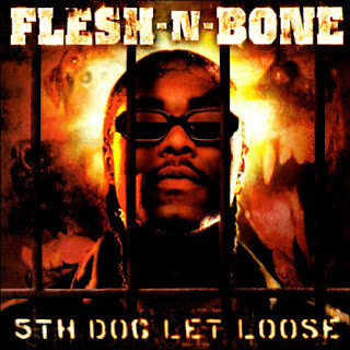 Flesh-N-Bone-5th_Dog_Let_Loose-Retail-2001-Recycled_INT