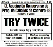 Todo A Ganador - 26/4 La Plata - Cl Asoc. Bonarense de Prop.de Caballos de Carrera-G3 - TRY TWICE