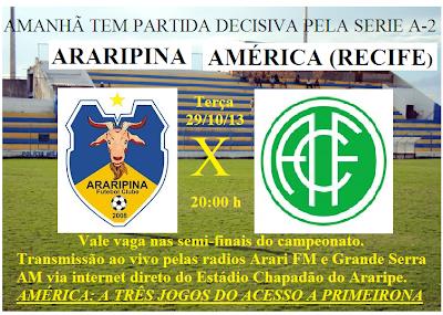 Araripina x América: a primeira decisão do ano, valendo vaga nas semi-finais.
