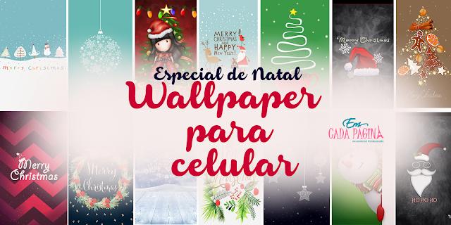 [Especial de Natal] Dica #3: Wallpaper para celular