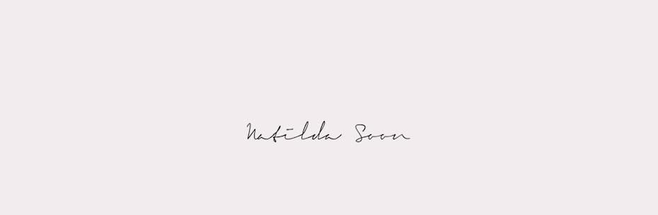 Matilda Soon