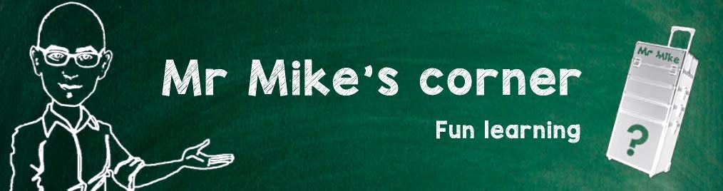 Mr Mike's corner