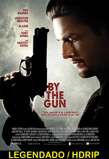Assistir By The Gun Legendado 2014