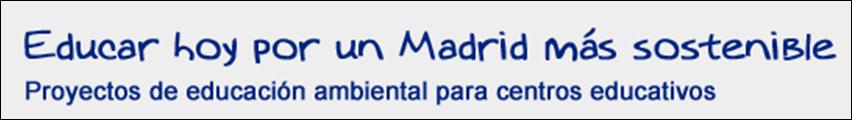 Programa Educar hoy por un Madrid más sostenible