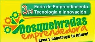 ARRANCA III FERIA DEL EMPRENDIMIENTO, TECNOLOGÍA E INNOVACIÓN EN DOSQUEBRADAS