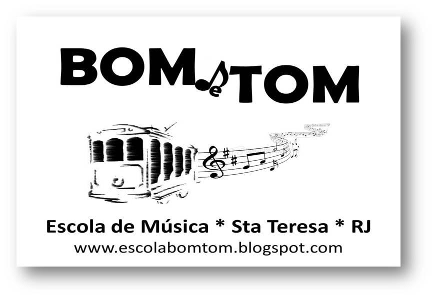 ESCOLA DE MÚSICA BOM TOM
