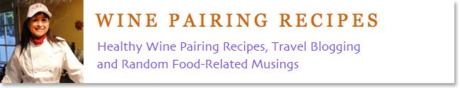 Wine Pairing Recipes...and more