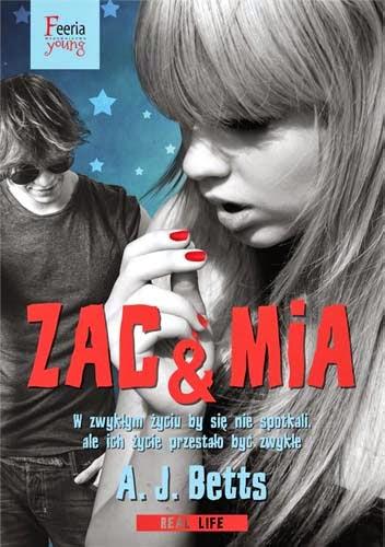 Przedpremierowo: A.J. Betts - Zac & Mia