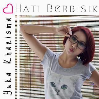 Yuka Kharisma - Hati Berbisik on iTunes