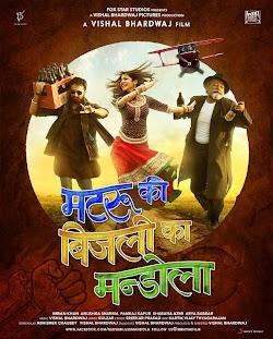 Matruki, Bijlee Và Mandola - Matru Ki Bijlee Ka Mandola (2013) Poster