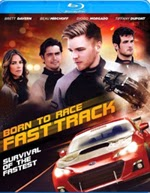 Born to Race Fast Track (2014)