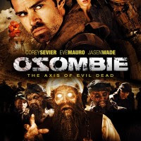 Osombie - The Axis of Evil Dead