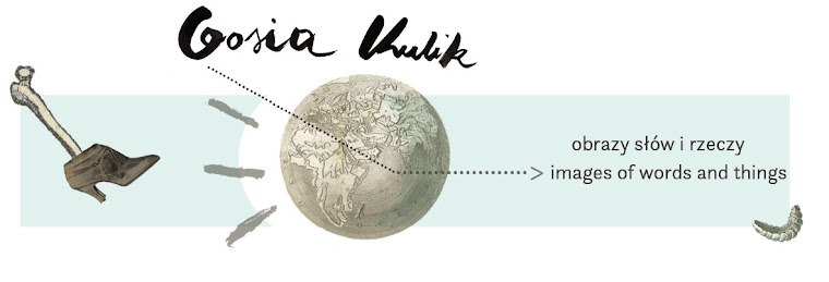 gosia kulik | obrazy słów i rzeczy, images of words and things