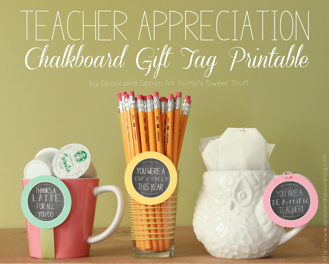 Teacher Appreciation Gift Tag Printable by www.spoolandspoonblog.com