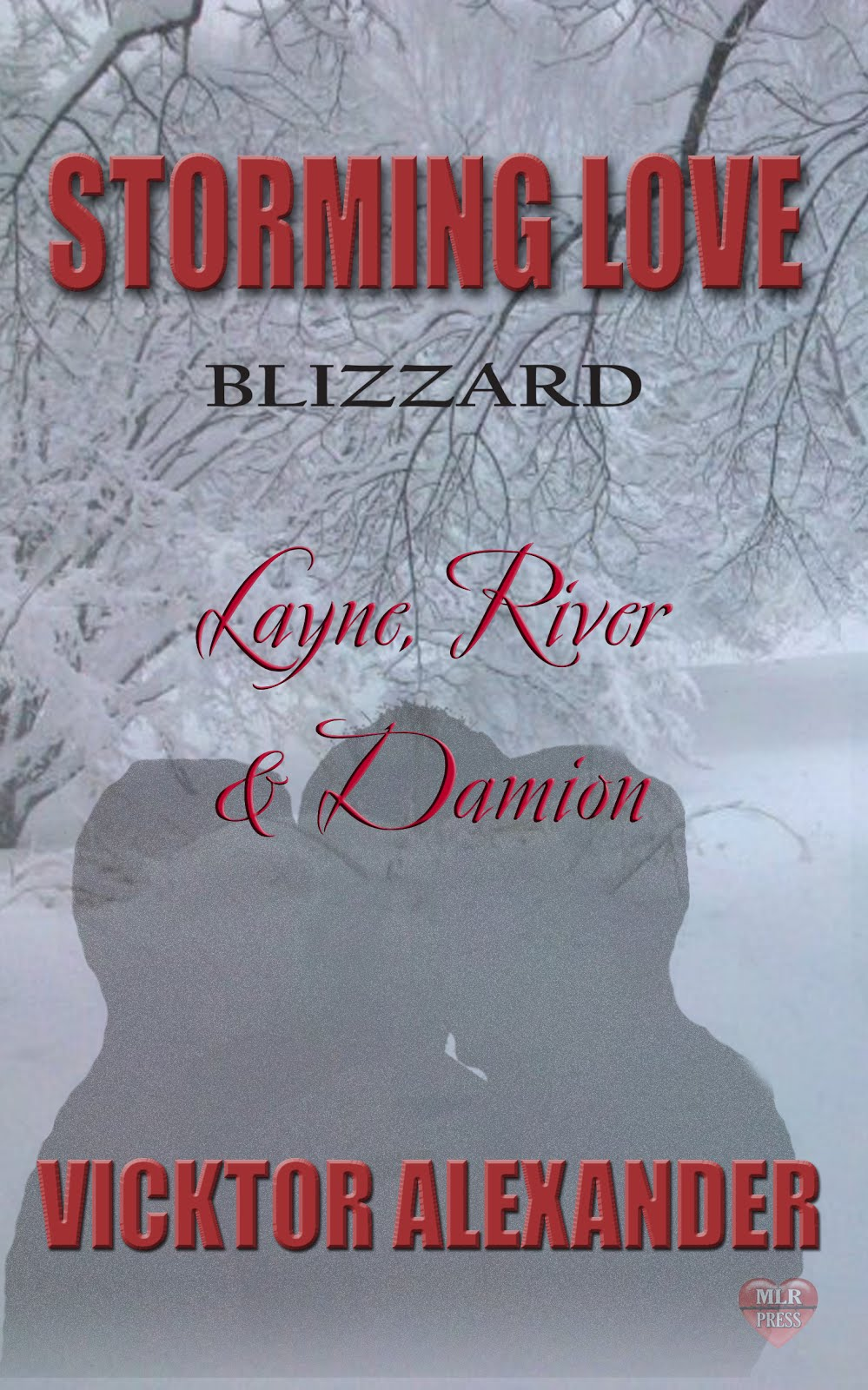 Storming Love: Blizzard: Layne, River, & Damion