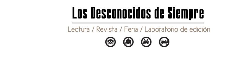 Los Desconocidos De Siempre - Revista
