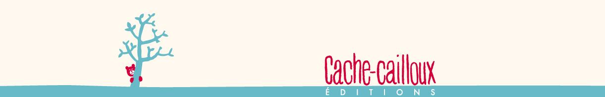 Cache-cailloux Editions Jeunesse
