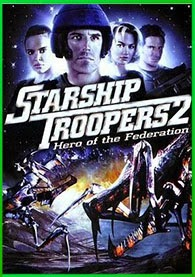 Starship Troopers 2 | 3gp/Mp4/DVDRip Latino HD Mega