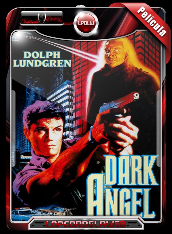 Dark Angel: I Come in Peace (1990)  El Ángel de la Oscuridad