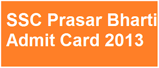 Prasar Bharati Admit Card 2014 Download Hall Ticket