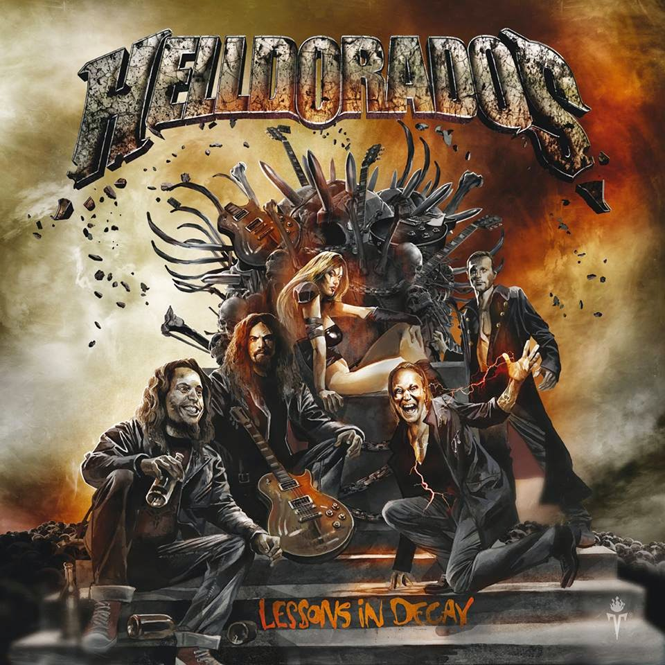 helldorados -lessons in decay