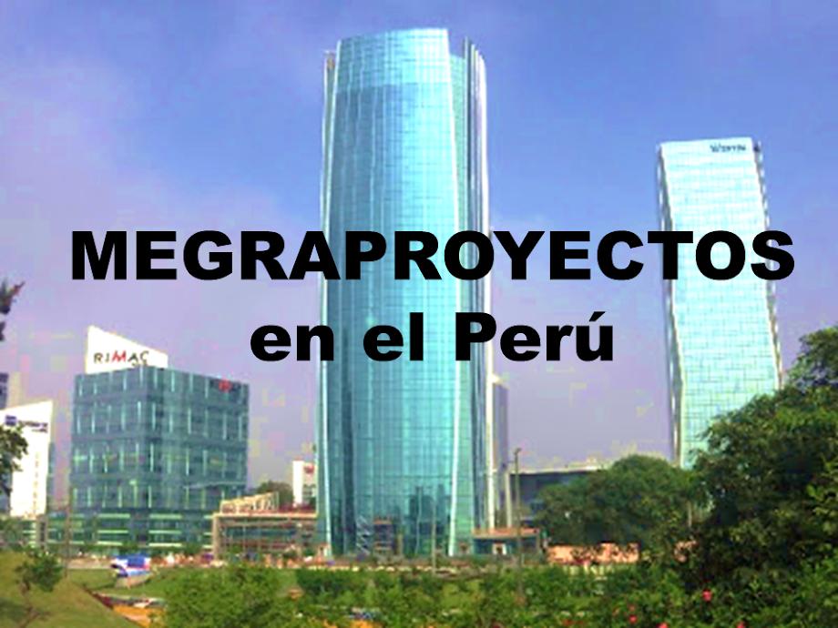 Megaproyectos en el Peru