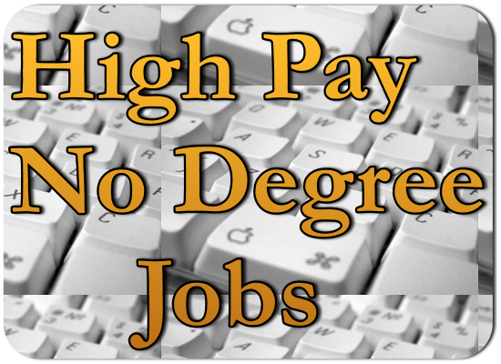 High Paying jobs with no college