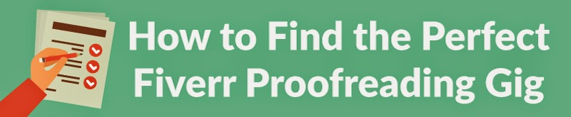 How to Find the Perfect Fiverr Proofreading Gig