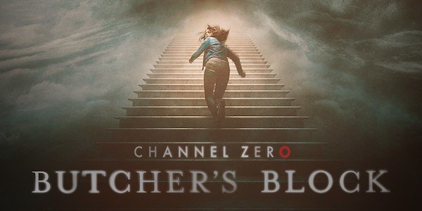 "Check Out ""Channel Zero: Butcher's Block"""" On SyFy, It's Super Creepy!"