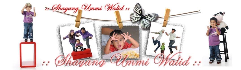 ::Shayang Ummi Walid::