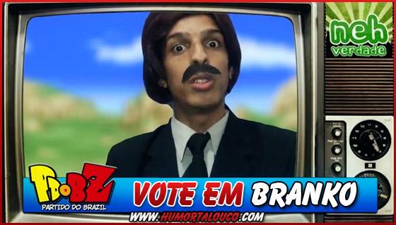 Vote em Branko - PDBZ - NehVerdade