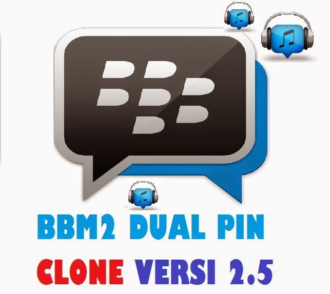 Download BBM2 Plus dual pin/akun BBM apk versi Ori Standart official versi Clone 2.5 sudah bisa mendengarkan musik