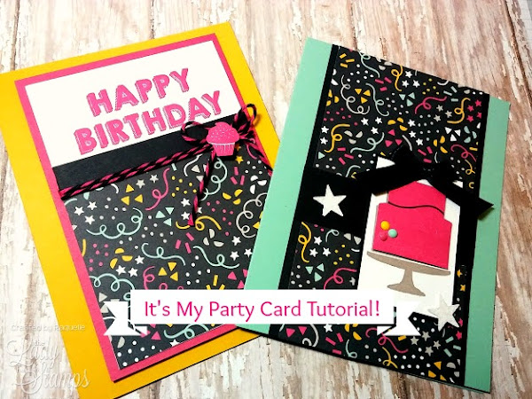 It's My Party Card Tutorial