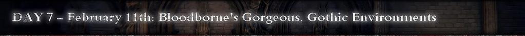 Bloodborne IGN First Day 7