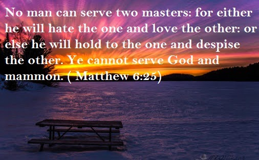 no man can serve two masters essay Where is your treasure (matthew 6:19-24)  no one can serve two masters for either he will hate the one and love the other, or else he will be loyal to the one.