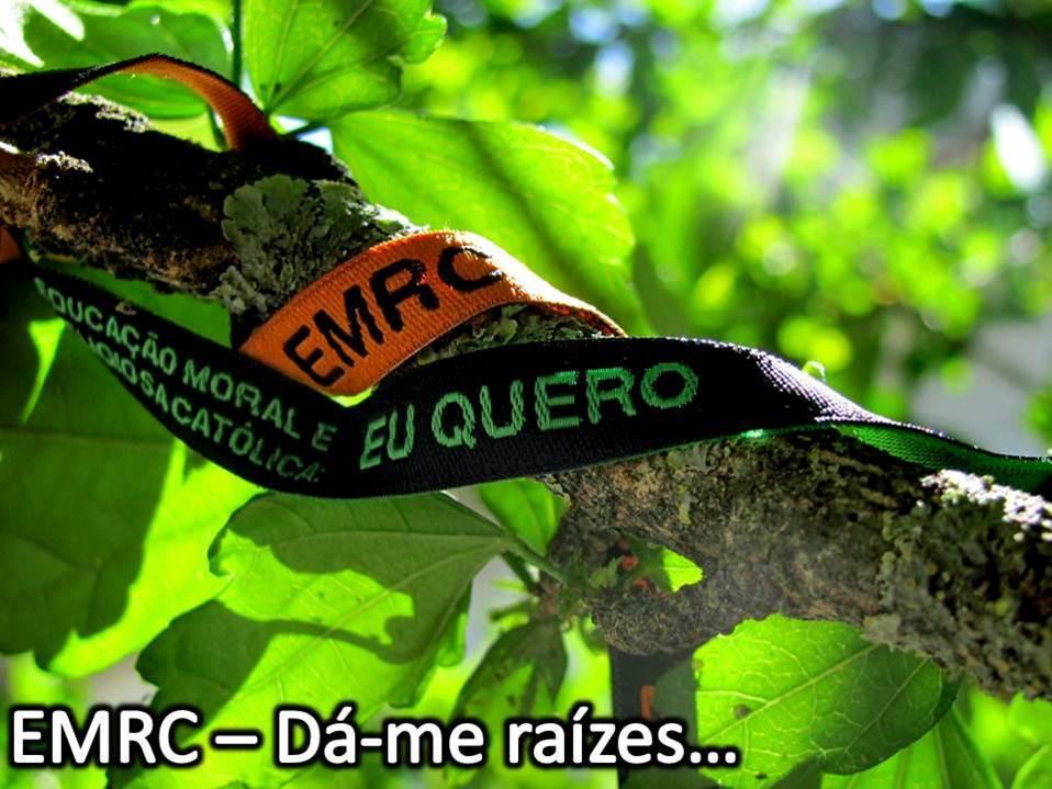 EMRC- DÁ - ME RAÍZES...