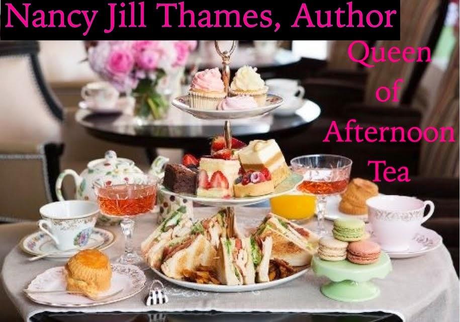 Nancy Jill Thames ~ Queen of Afternoon Tea