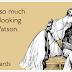 """Really, Watson, You Excel Yourself"" [HOUN]"