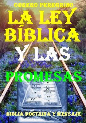 LA LEY BÍBLICA Y SUS PROMESAS