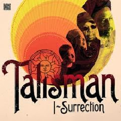 Talisman – I Surrection (2013) [REGGAE]