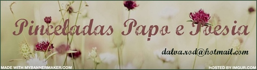 Pinceladas Papo e Poesia